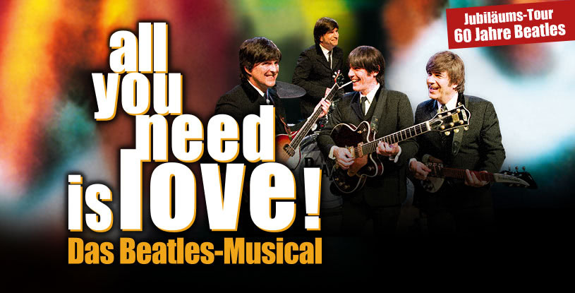 "Vorverkauf für ""all you need is love!"" gestartet!"